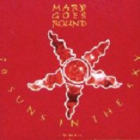 Purchase Mary Goes Round - 70 Suns In The Sky