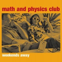 Purchase Math And Physics Club - Weekends Away (EP)