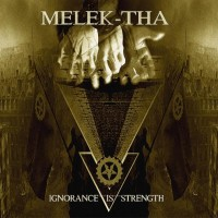 Purchase Melek-Tha - Ignorance Is Strength