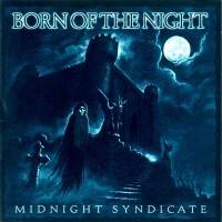 Purchase Midnight Syndicate - Born of the Night
