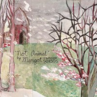Purchase Margot & The Nuclear So And So's - Not Animal
