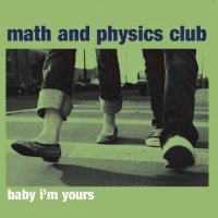 Purchase Math And Physics Club - Baby I'm Yours (EP)