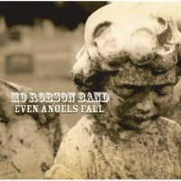 Purchase Mo Robson Band - Even Angels Fall