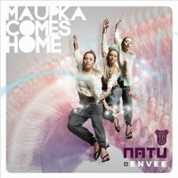 Purchase Natu + Envee - Maupka Comes Home