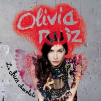 Purchase Olivia Ruiz - La Chica Chocolate