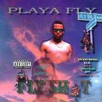 Purchase Playa Fly - Fly Shit