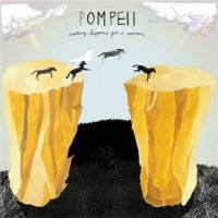 Purchase Pompeii - Nothing Happens For A Reason