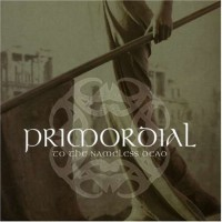 Purchase Primordial - To The Nameless Dead