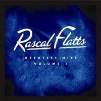 Purchase Rascal Flatts - Greatest Hits Vol.1 CD1