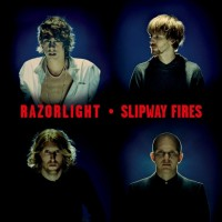 Purchase razorlight - Slipway Fires
