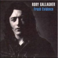 Purchase Rory Gallagher - Fresh Evidence