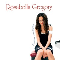Purchase Rosabella Gregory - Everything Comes Together