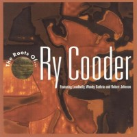 Purchase Ry Cooder - The Roots Of