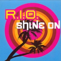 Purchase R.I.O. - Shine On (CDM)