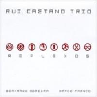 Purchase Rui Caetano Trio - Reflexos