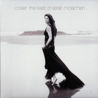 Purchase Sarah Mclachlan - Closer: The Best Of Sarah McLachlan CD2