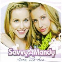 Purchase Savvy & Mandy - Here We Are