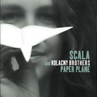Purchase Scala & Kolacny Brothers - Paper Plane