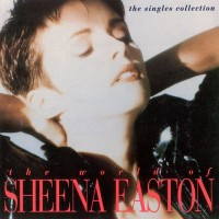 Purchase Sheena Easton - The World Of Sheena Easton (The Singles Collection)