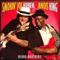 Purchase Smokin' Joe Kubek & Bnois King - Blood Brothers