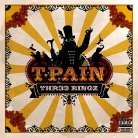 Purchase T-Pain - Thr33 Ringz