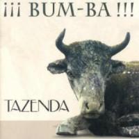 Purchase Tazenda - ¡¡¡Bum-Ba!!!