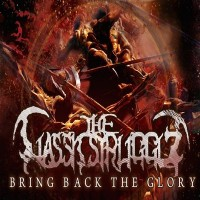 Purchase The Classic Struggle - Bring Back The Glory