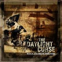 Purchase The Daylight Curse - Black And White Memories