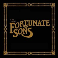 Purchase The Fortunate Sons - The Fortunate Sons