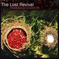 Purchase The Lost Revival - Homemade Confetti