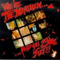 Purchase The Meatmen - We're The Meatmen... ...And You Still Suck!!!