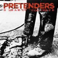 Purchase The Pretenders - Break Up The Concrete