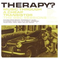 Purchase Therapy? - Music Through A Cheap Transistor: The BBC Sessions