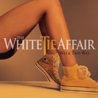 Purchase The White Tie Affair - Walk This Way