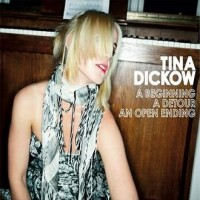 Purchase Tina Dickow - A Beginning A Detour An Opening Ending CD3