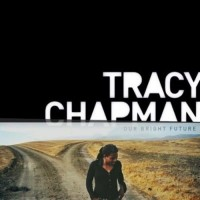 Purchase Tracy Chapman - Our Bright Future