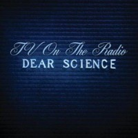 Purchase Tv on the Radio - Dear Science