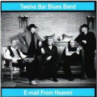 Purchase Twelve Bar Blues Band - E-mail From Heaven