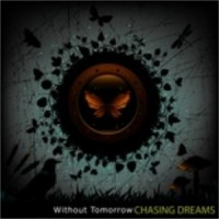 Purchase Without Tomorrow - Chasing Dreams