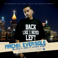 Purchase Archie Eversole - Back Like I Never Left (Leak To The Streets)