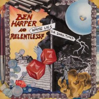 Purchase Ben Harper And Relentless7 - White Lies For Dark Times