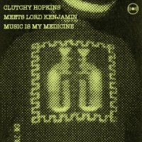Purchase Clutchy Hopkins & Lord Kenjamin - Music Is My Medication