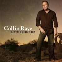 Purchase Collin Raye - Never Going Back