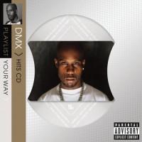 Purchase DMX - Playlist Your Way