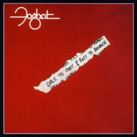 Purchase Foghat - Girls To Chat & Boys To Bounce