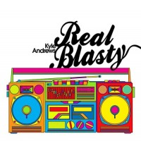 Purchase Kyle Andrews - Real Blasty