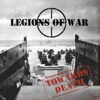 Purchase Legions Of War - Towards Death