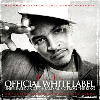 Purchase T.I. - Ground Breakers: T.I. Official White Label