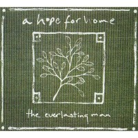 Purchase A Hope For Home - The Everlasting Man