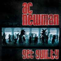 Purchase A.C. Newman - Get Guilty
